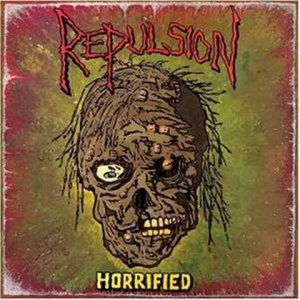 Repulsion - Horrified (1989)