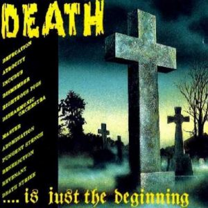 Death ...is just the Beginning (1990) una de las primeras recopilaciones de la especie - Nuclear Blast