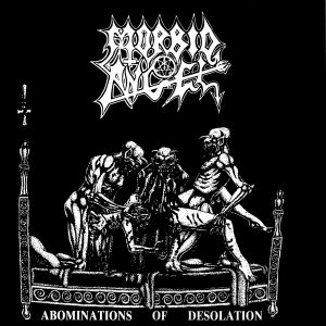 Morbid Angel - Abominations of Desolation (1986)
