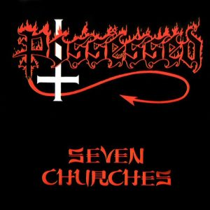 Possessed - Seven Churches (1985)